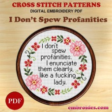 Image Embroidery Patterns I Don't Spew Profanities