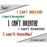 Image I Can`t Breathe Embroidery Design